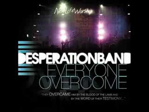 Desperation Band - I Will Go