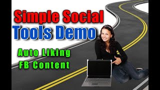 Simple Social Tools Demo (Review) Auto Liking Content