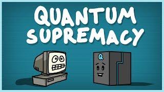 Quantum Supremacy Explained