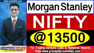 MORGAN STANLEY NIFTY @ 13500 | Latest Share Market News In Hindi