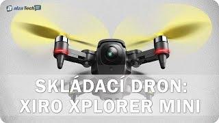 Xiro Xplorer Mini: Skládací dron na cesty! - AlzaTech #542