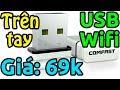 Trên tay USB Wifi Comfast giá 69k thumbnail