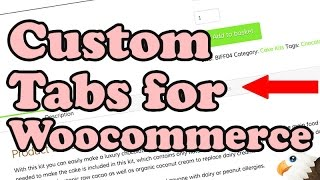 How to Add a WOOCOMMERCE CUSTOM TAB to the product page
