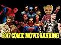 2017 Comic Movie Rankings Worst To Best Marvel Dc mp3