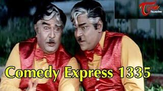 Comedy Express 1335 || Back to Back || Telugu Comedy Scenes