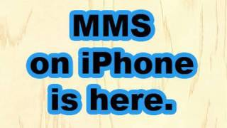 MMS on the iPhone is here!