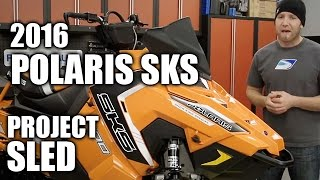 2016 Polaris SKS Project Sled: PART 1