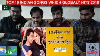 Pakistani Reaction On Top 10 Indian songs which made GLOBAL Hits | हिंदी (2018) || PAK Review's