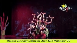 Basanta Utsav - Opening Ceremony of North America Basanta Utsav 2014