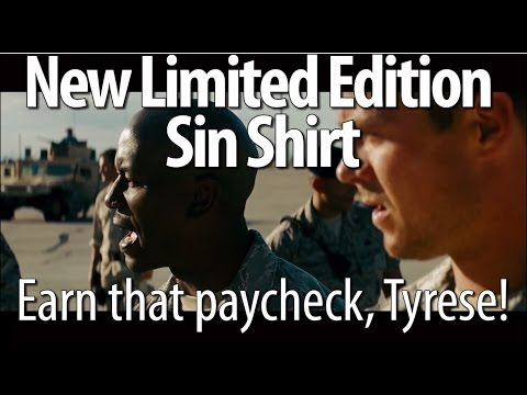 New Limited Sin Shirt - Earn That Paycheck, Tyrese!