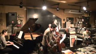 "hiroyon jazz live ""Session Vol.4""  @ Jazz Square Groovy / 2nd set"