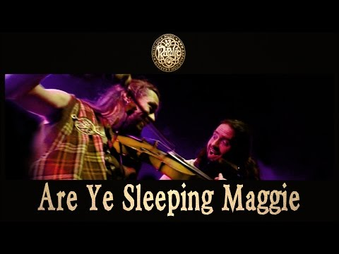RAPALJE - Are Ye Sleeping Maggie