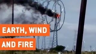 Wind Turbine Spirals on Fire | Earth, Wind, and Fire