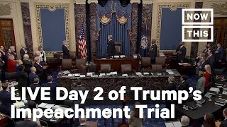 Impeachment: Day 2 of Trump's Impeachment Trial in U.S. Senate