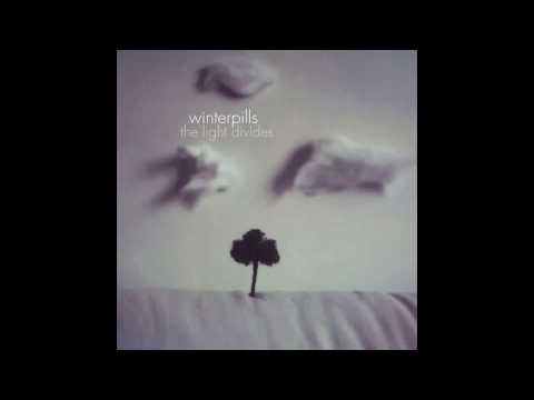Winterpills - Lay Your Heartbreak