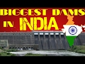 Biggest dams in India|| Top 10 list|| 2017