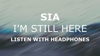 Sia I 39 M Still Here 8d Audio
