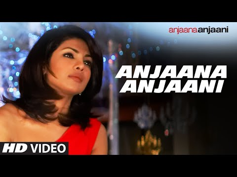 Anjaana Anjaani Tiitle Song | Feat. Ranbir kapoor Priyanka Chopra...