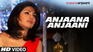 """download lagu ''anjaana Anjaani"""" Tiitle Song  Feat. Ranbir Kapoor, Priyanka gratis"""