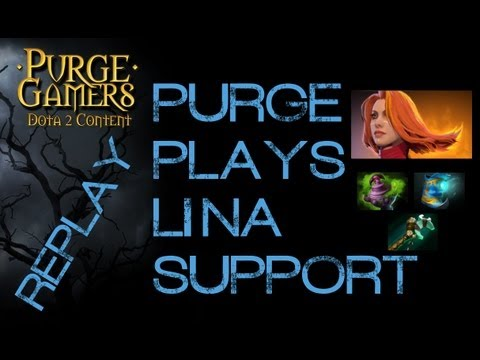 Dota 2 Purge plays Lina Support