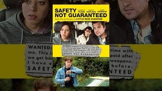 Safety Not Guaranteed - Safety Not Guaranteed