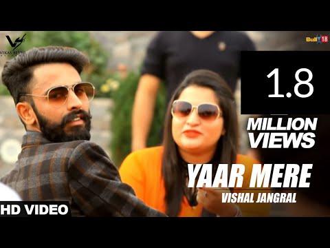 Yaar Mere - Vishal Jangral | Latest Punjabi Songs 2017 | VS Records