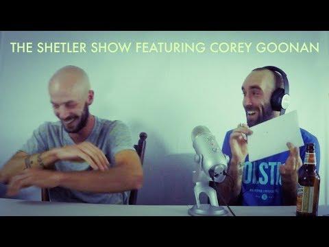 The Shetler Show Podcast featuring Corey Goonan