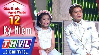 THVL | Gia đình nghệ thuật - Tập 12[2]: Gia Đình Nhạc Sỹ Nguyễn Văn Chung