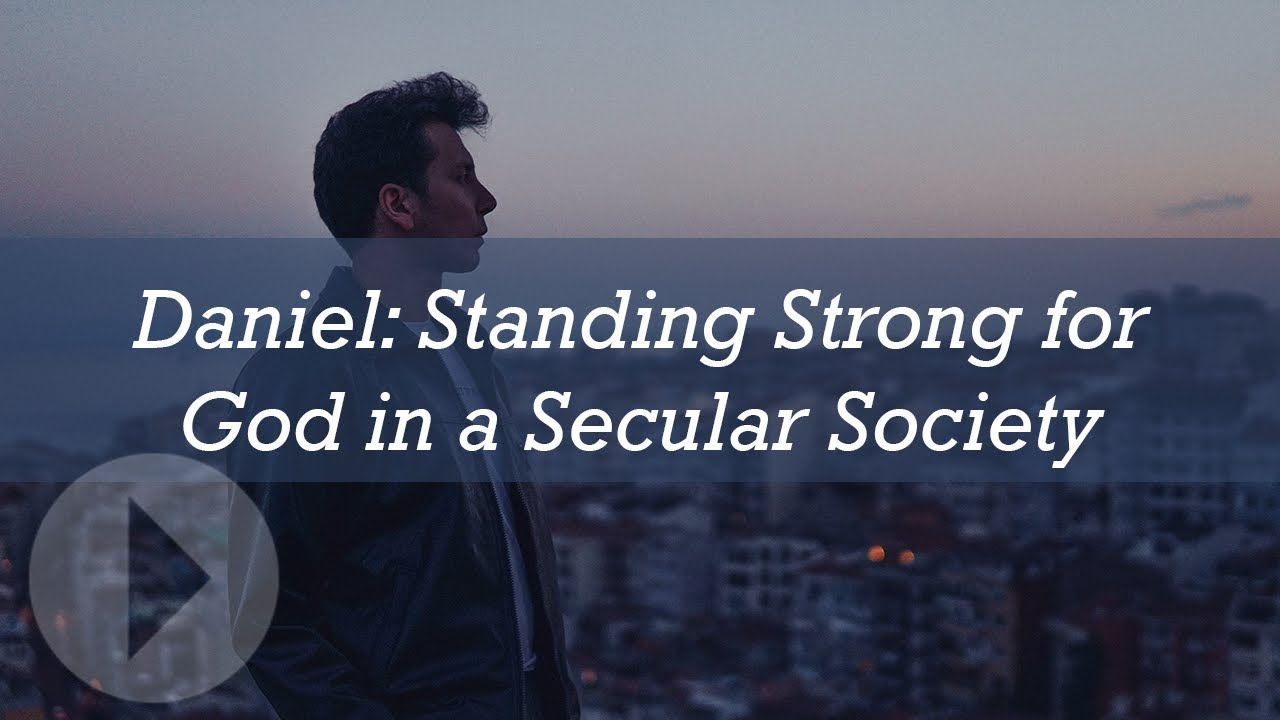 Daniel: Standing Strong for God in a Secular Society - John Lennox