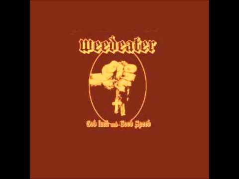 Weedeater - It Is What It Is