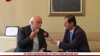 Ak Parti Eskişehir Milletvekili Prof.Dr.Nabi Avcı