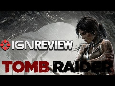 IGN Reviews - Tomb Raider Review