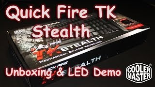 Cooler Masters Quick Fire TK Stealth Unboxing and LED demo