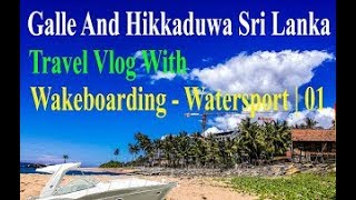 Galle | Hikkaduwa Tour Of Fit Swift GaNg - Travel Of Sri Lanka Version 2 - Wakeboarding