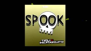 TICLI & GAS - SPOOK