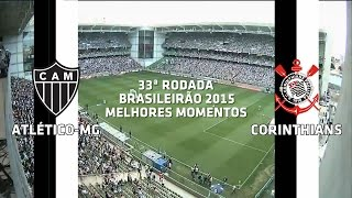 Melhores Momentos - Atlético-MG 0 x 3 Corinthians - Brasileirão - 01/11/2015
