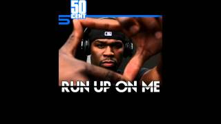 Watch 50 Cent Run Up On Me video
