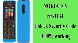 Nokia 105 rm 1134 Unlock Security code and flash 2018 easy method 100% working