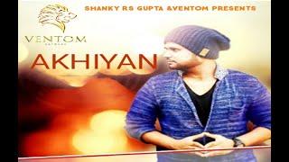 Pure Punjabi - Akhiyan | Latest Punjabi Sad Song | Yaman Shastri Ft Kapil A Sahdev
