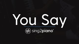 You Say Piano Karaoke Instrumental Lauren Daigle