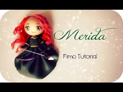 � Merida - Fimo Tutorial �