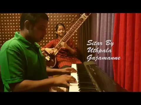 Hanthanata Payana Sanda (Instrumental)- Sitar And Piano Cover