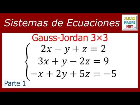 Solución de un Sistema de 3x3 por Gauss-Jordan (Parte 1 de 2) - Solving a 3x3 system (1/2)