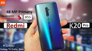 Redmi K20 Pro Unboxing -Before Leaks Price, Specification, Launch Date India | Redmi K20 Pro Poco F2