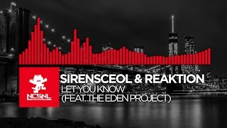 [Drumstep] SirensCeol & Reaktion ft. The Eden Project - Let You Know [NCS Release]