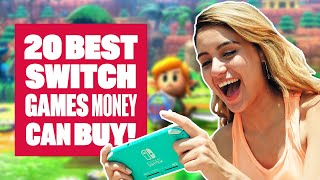 20 Of The Best Nintendo Switch Games Money Can Buy!