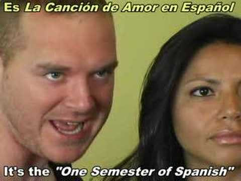One Semester of Spanish Love Song (Subtitled / Subtitulado)