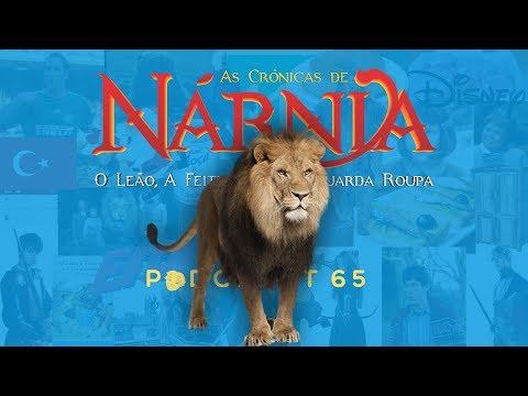 As Crônicas de Nárnia. O Leão. A Feiticeira e O Guarda.Roupa | Podcrent 65