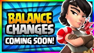 BALANCE CHANGES coming VERY SOON!! NEW UPDATE NEWS :: Clan Wars, Tournaments & More :: Clash Royale