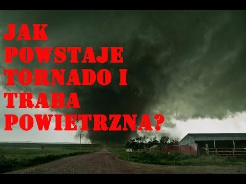 Sci Kariak#2. Jak Powstaje Tornado I Trąba Powietrzna?